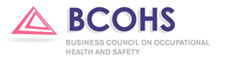 Business Council on Occupational Health and Safety (BCOHS)